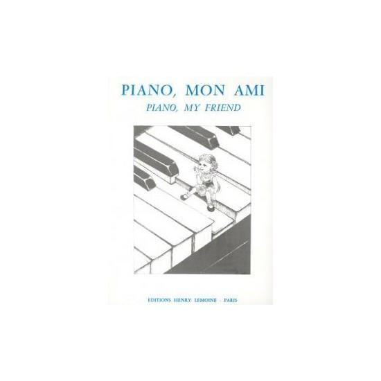 Piano, Mon Ami