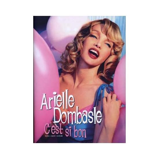 Arielle Dombasle : C'est si bon