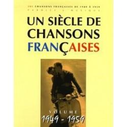 Un Siècle de Chansons Françaises 1949-1959