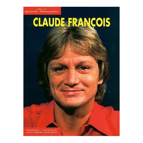François, Claude : Collection Grands Interprètes