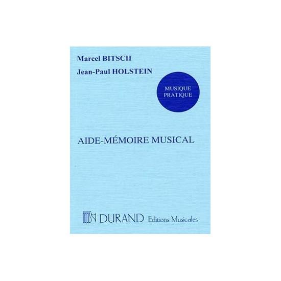 Marcel Bitsch, Jean Paul Holstein : Aide-Mémoire Musical