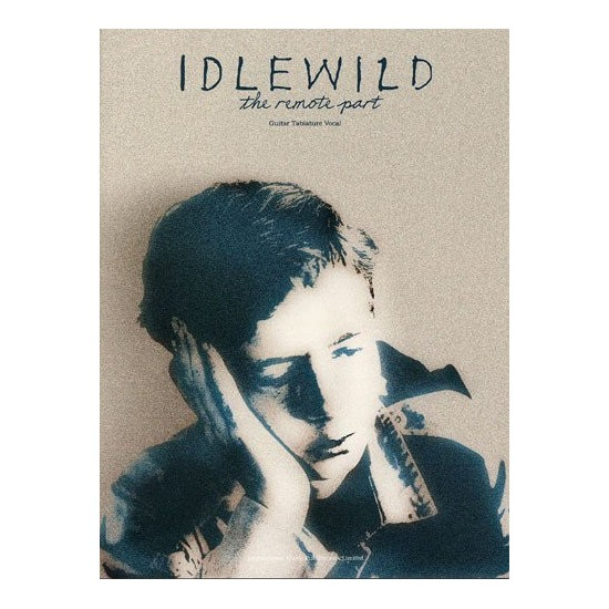 Idlewild : The Remote Part Guitare Tab