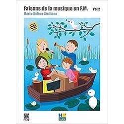 Siciliano Marie-Hélène : Faisons de la musique en FM Vol.2