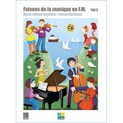 Siciliano Marie-Hélène : Faisons de la musique en FM Vol.3