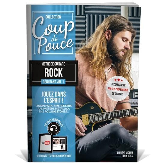 Coup de Pouce Débutant Guitare Rock Volume 1