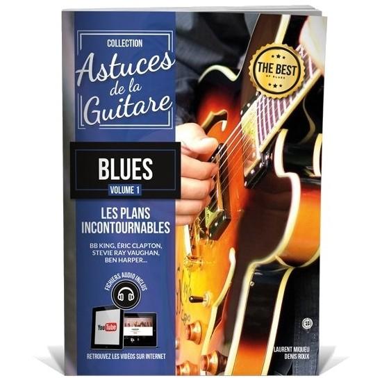 Denis Roux, Laurent Miqueu : Astuces de la Guitare Blues