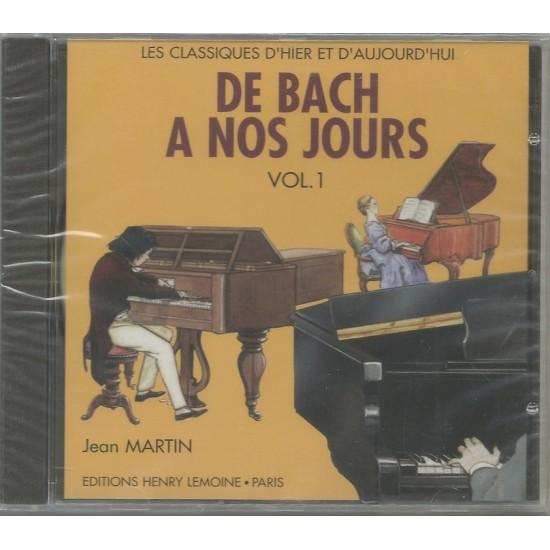 CD De Bach à Nos Jours Volume 1